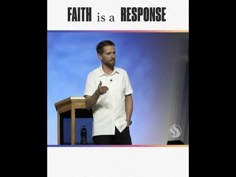 Faith is a Response