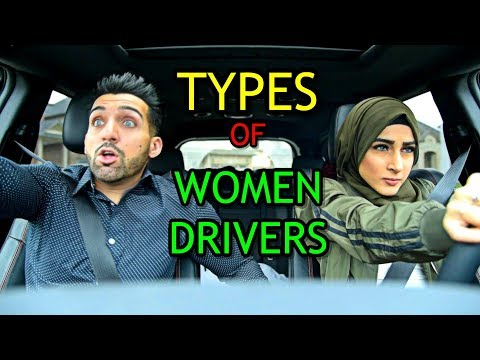 Types Of Women Drivers Be Like