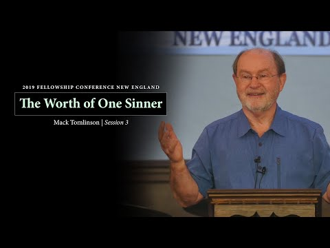 The Worth of One Sinner (Luke 15:1-2) - Mack Tomlinson