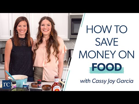 Want to Save Money on Food? Try These 3 Simple Steps! (With Cassy Joy Garcia)