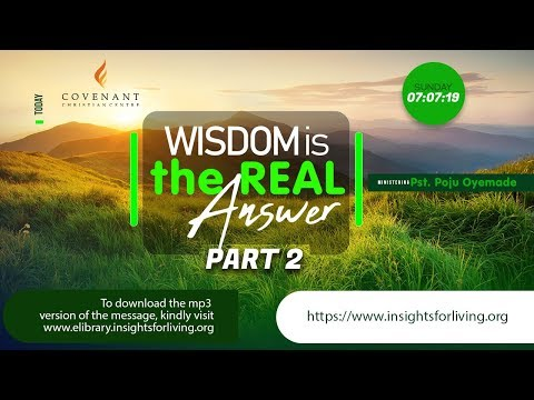 Wisdom is the Real Answer  Pastor Poju Oyemade  Part 2