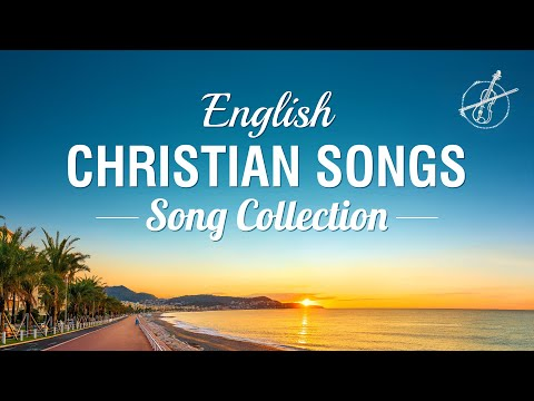 2020 Praise and Worship Songs - New English Christian Devotional Songs