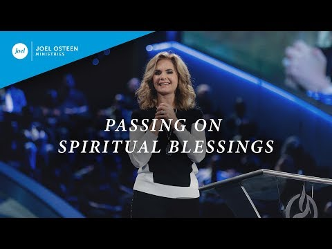 Pass On Spiritual Blessings  Victoria Osteen