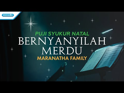 Maranatha Family - Puji Syukur Natal - Bernyanyilah Merdu (with lyric)