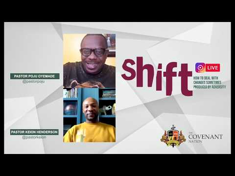 Shift with Pastor Keion Henderson and Pastor Poju Oyemade