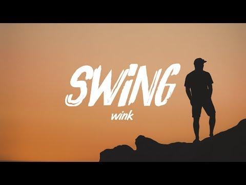 Wink - Swing - UCuMZUmEIz6V26xIFiyDRgJg