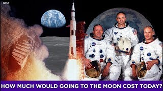 How much would going to the moon cost today?