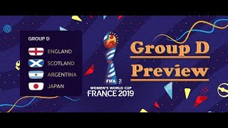 2019 Women's World Cup Preview: Group D