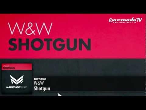 W&W - Shotgun (Original Mix)