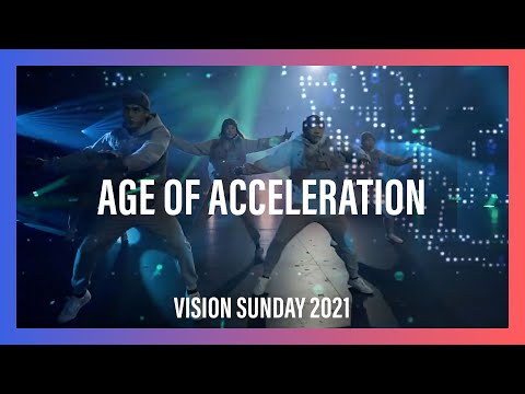 Age Of AccelerationVision Sunday 2021  New Creation Church