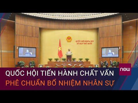 Quốc hội tiếp tục tiến hành chất vấn, phê chuẩn bổ nhiệm nhân sự   VTC Now