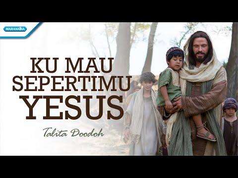 Talita Doodoh - Ku Mau SepertiMu Yesus