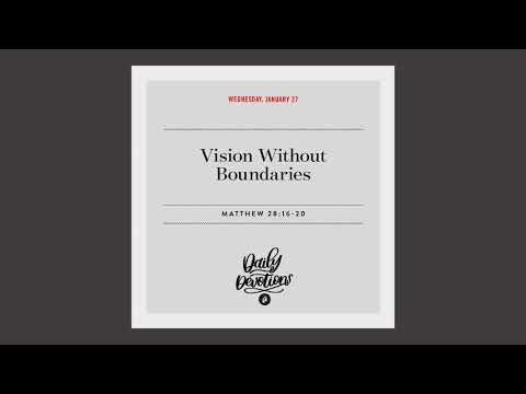 Vision Without Boundaries  Daily Devotional
