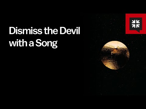 Dismiss the Devil with a Song // Ask Pastor John