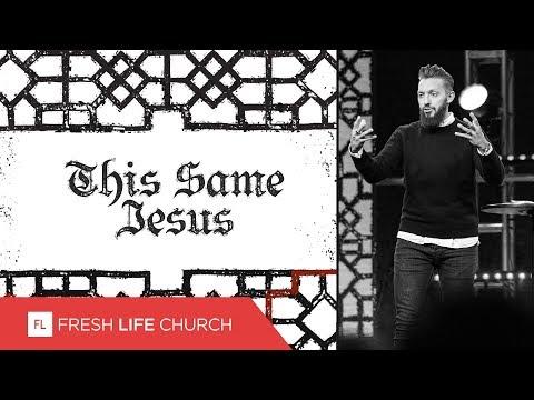 This Same Jesus :: Creed (Pt. 5)  Pastor Levi Lusko