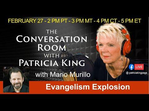 Evangelism Explosion // Mario Murillo // Patrica King