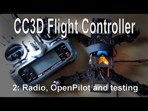 (2/10) CC3D Flight Controller - Radio setup, firmware install and testing - UCp1vASX-fg959vRc1xowqpw