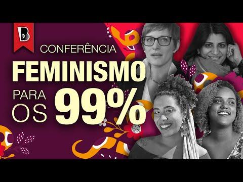 FEMINISMO PARA OS 99%   Com Tithi Bhattacharya e Cinzia Arruzza + Talíria Petrone e Dani Monteiro