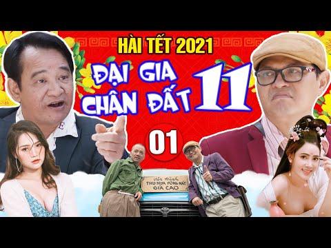 Hài Tết 2021 | Đại Gia Chân Đất 11 - Tập 1 | Phim Hài Trung Hiếu, Quang Tèo, Bình Trọng Mới Nhất