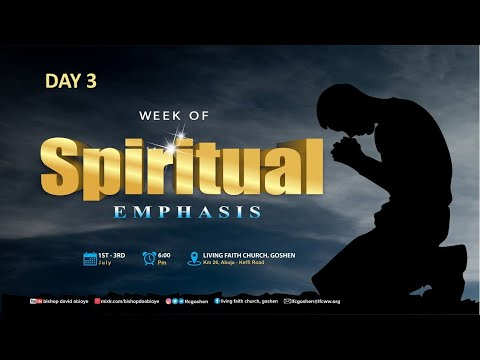 WEEK OF SPIRITUAL EMPHASIS (DAY 3) SEPTEMBER 04, 2020