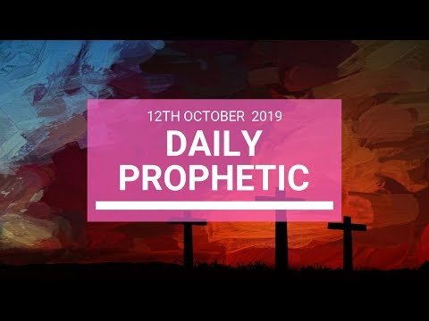 Daily Prophetic 12 October Word 5
