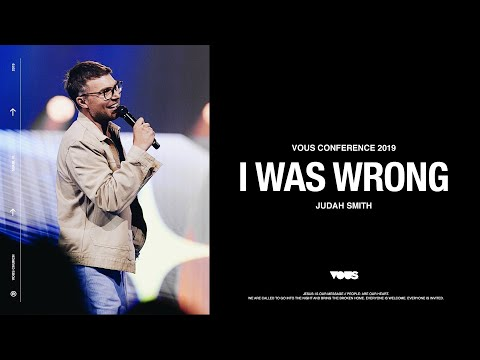 Judah Smith  VOUS Conference 2019: I Was Wrong