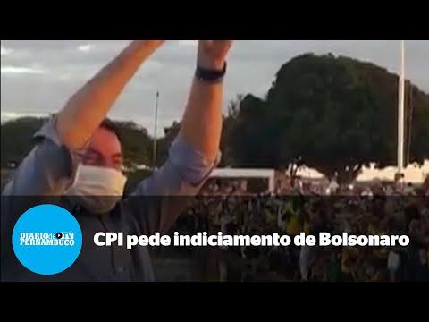 CPI da Pandemia recomenda indiciamento de Bolsonaro