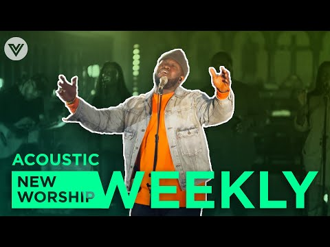 NEW WORSHIP WEEKLY (Acoustic)  Feat. Junior Garr, Martin Smith, Tim Timmons and Steph Macleod
