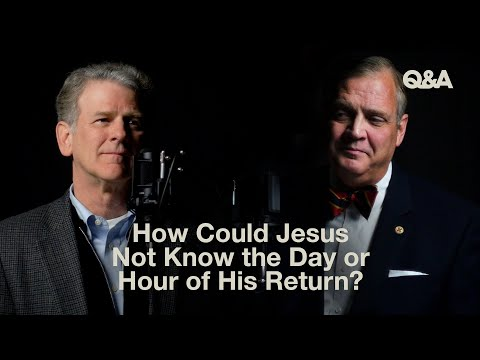 How Could Jesus Not Know the Day or Hour of His Return?  TGC Q&A