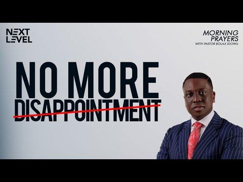 Next Level Prayers  No More Disappointment   Pst Bolaji Idowu  14th June 2021