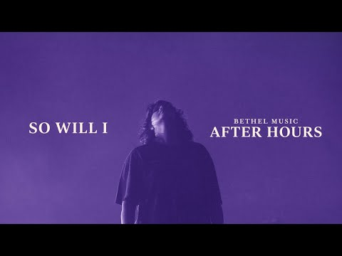 So Will I (100 Billion X) - Amanda Lindsey Cook  After Hours