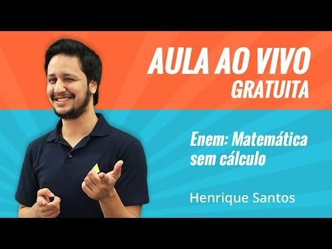 AULA AO VIVO | 19/09, 15h | Enem : Matemática sem cálculo