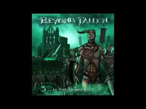 Beyond Fallen - As The Spires Fall {Full Album}