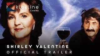 1989 SHIRLEY VALENTINE Official Trailer 1 Paramount Pictures
