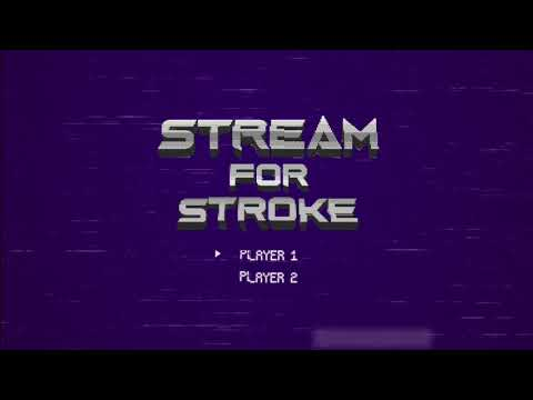 Stream for Stroke