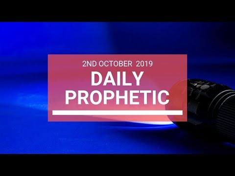 Daily Prophetic 2 October 2019   Word 6