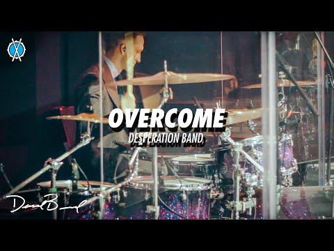 Overcome Drum Cover // Desperation Band // Daniel Bernard