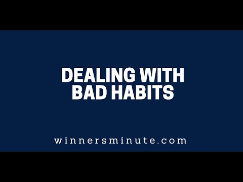 Dealing With Bad Habits  The Winner's Minute With Mac Hammond