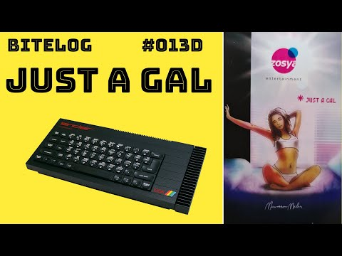 BITeLog 013D: Just a Gal (ZX SPECTRUM) LONGPLAY