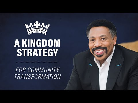 A Kingdom Strategy for Community Transformation - Tony Evans