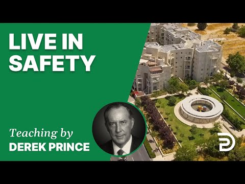 Live in Safety 20/3 - A Word from the Word - Derek Prince