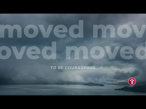 Moved to be Courageous  Louis Kotz