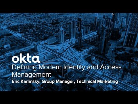 Okta Forum New York - Defining Modern Identity and Access Management