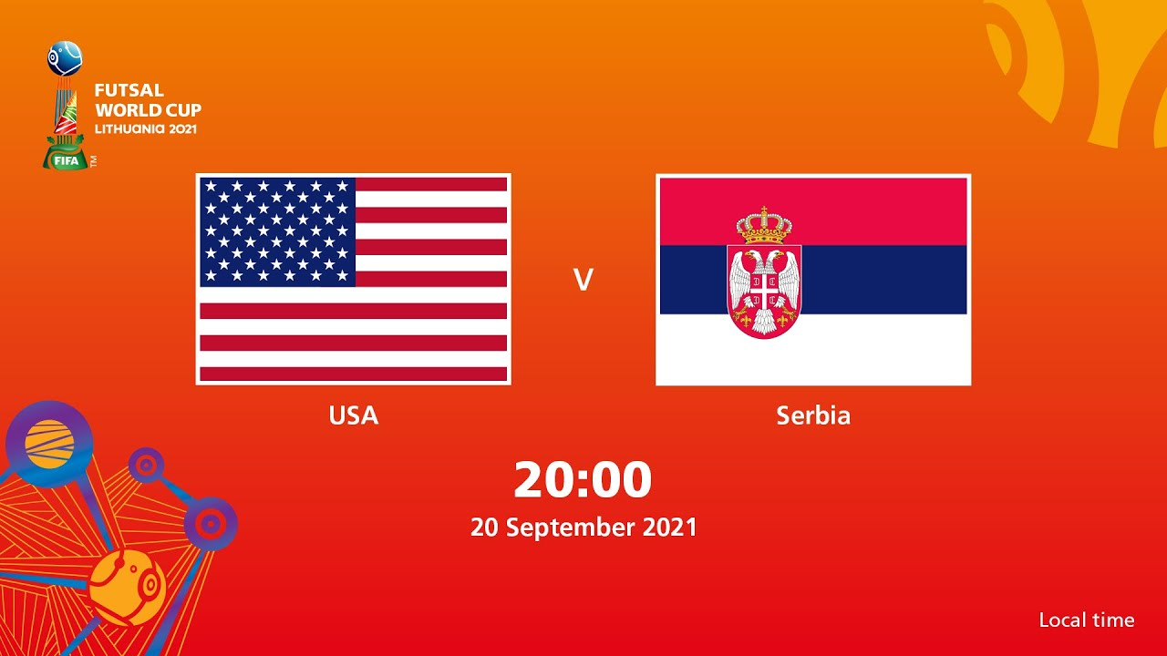 USA v Serbia   FIFA Futsal World Cup 2021   Full Match