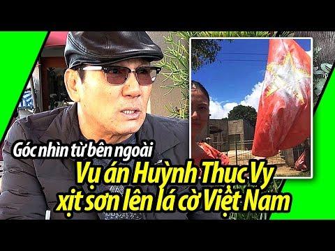 Một góc nhìn từ bên ngoài về vụ án Huỳnh Thục Vy xịt sơn quốc kỳ Việt Nam
