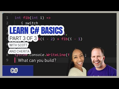 Learn C# Basics 3 of 3 with Scott and Cherita