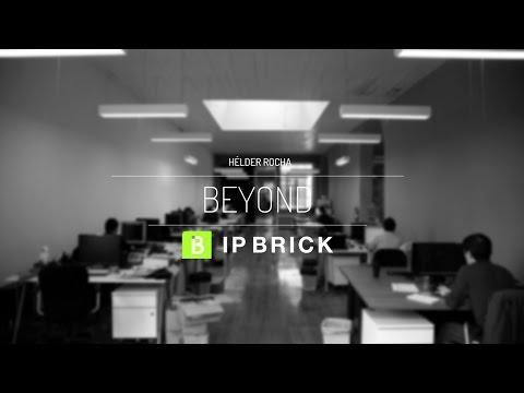 Teaser Beyond IPBRICK - with Hélder Rocha