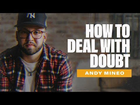 Andy Mineo: Overcoming Self-Doubt