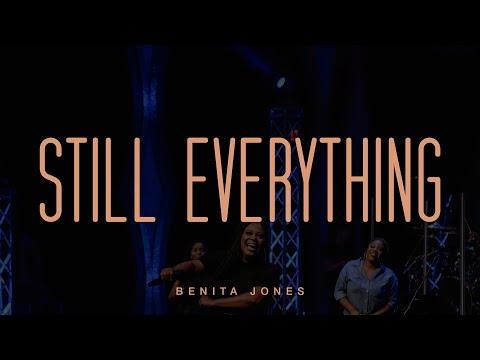 Still Everything - Benita Jones (Official Live Video)