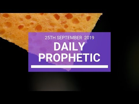 Daily Prophetic 25 September 2019   Word 3